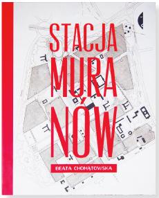 """""""Stacja Muranów"""" nominacja do Nagrody Literackiej m.st Warszawy 2013"""