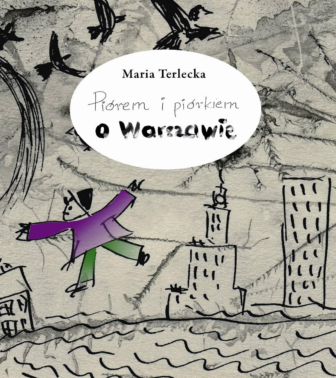 Piórek i piórkiem o Warszawie