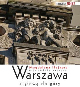 Warszawa z głową do góry