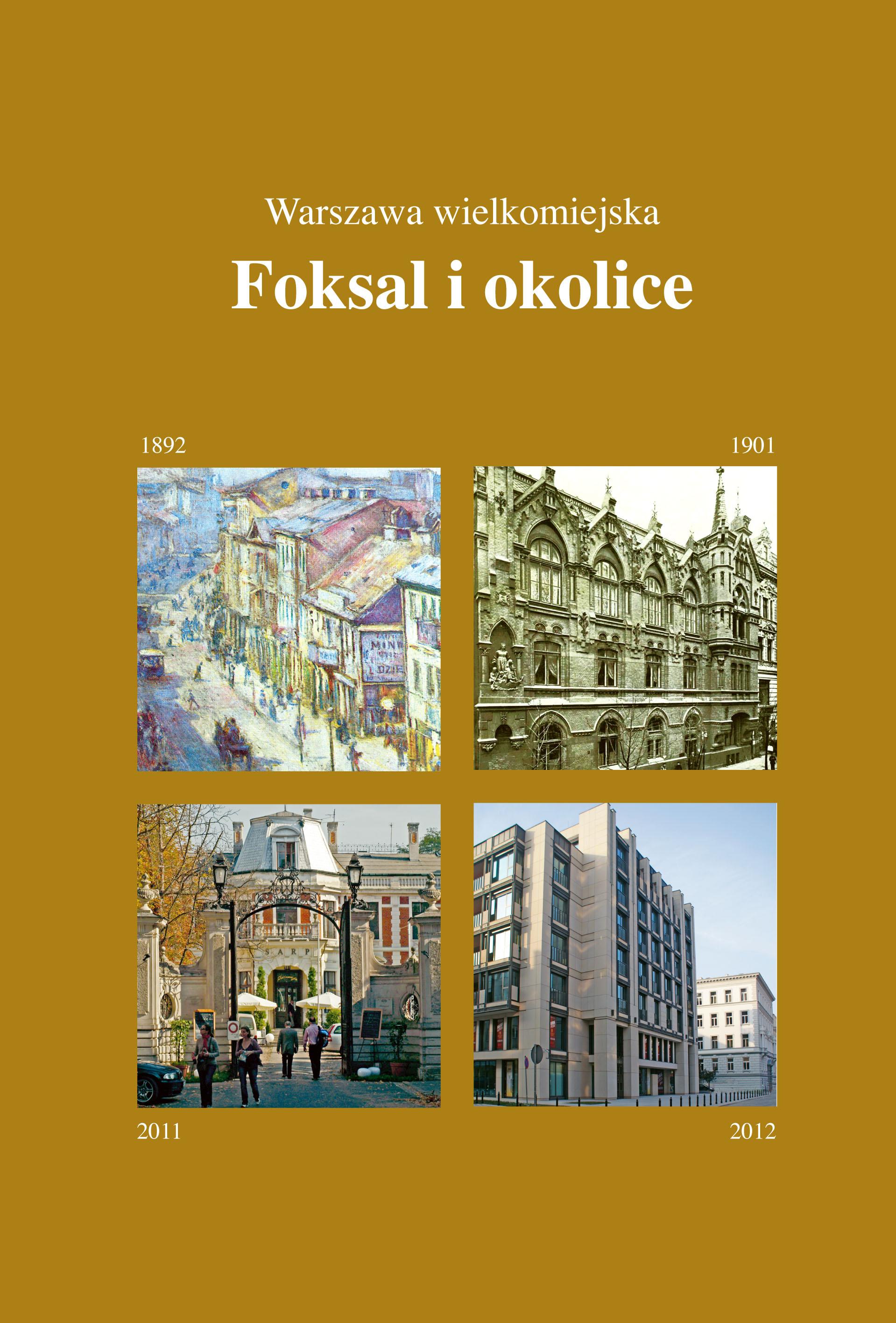 Foksal i okolice – Warszawa wielkomiejska