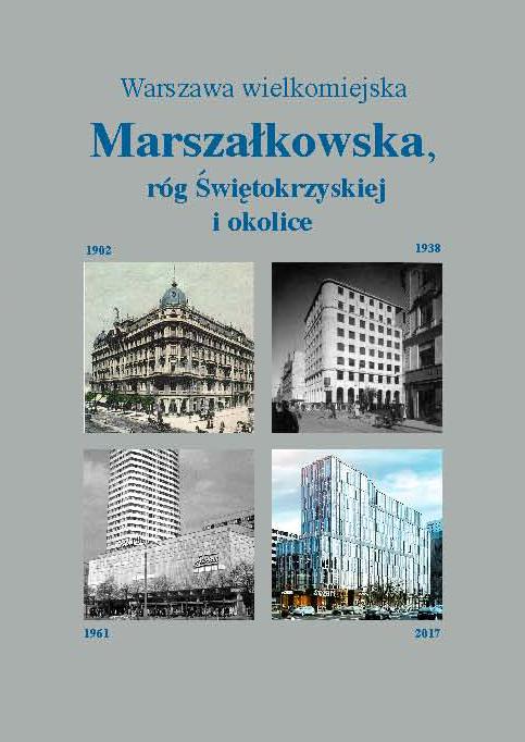 Marszałkowska róg Świętokrzyskiej i okolice