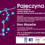 """""""Pajęczyna"""" 5-18 maja 2016"""