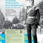 Śladami marszałka Mannerheima w Polsce 1889-1919