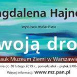 Swoją Drogą – wystawa Magdaleny Hajnosz